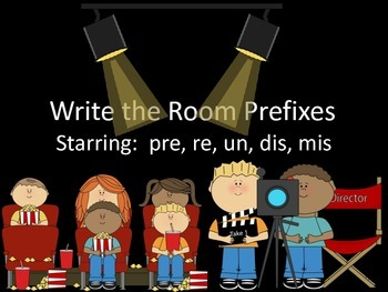 Lights, Camera, Action!  Write the Room with Prefixes