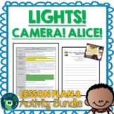 Lights Camera Alice by Mara Rockliff Lesson Plan and Googl