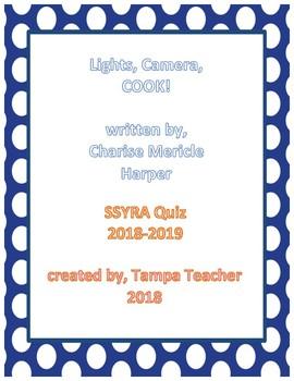 SSYRA 2018-2019 Lights, Camera, COOK! Comprehension Quiz