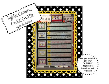 Lights, Camera, OBJECTIVES!!!  ALL you need to get your objective's board going!