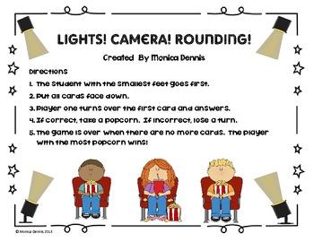 Lights, Camera, Rounding