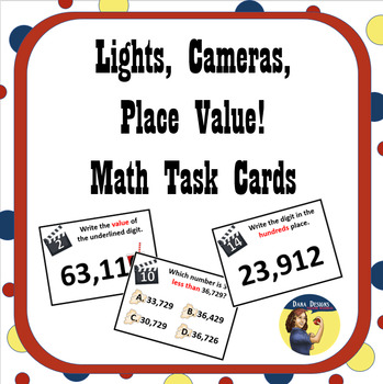 Lights, Cameras, Place Value Math Task Cards