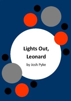 Lights Out, Leonard by Josh Pyke and Chris Nixon - 6 Worksheets