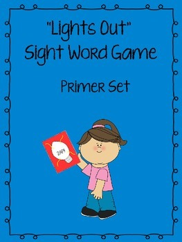 """Lights Out"" Sight Word Game (Primer)"