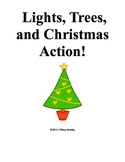 Lights, Trees, and Christmas Action! Writing and Critical Thinking Activity