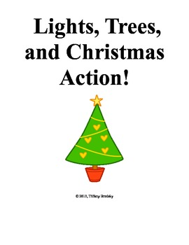 Lights, Trees, and Christmas Action! Writing and Critical