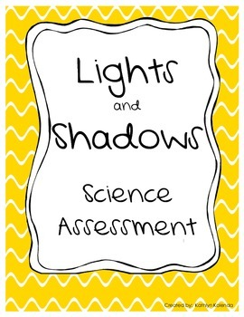 Lights and Shadows Assessment