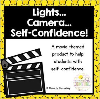 Lights..Camera...Self-Confidence!