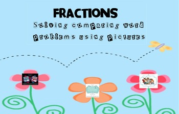 Like Fractions:Solving Comparing Word Problem Using Pictures