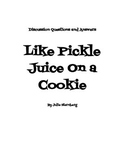Like Pickle Juice On a Cookie Discussion Questions