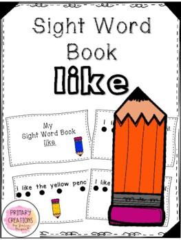Like - Sight Word Book