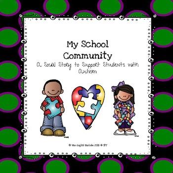 Like Skills: My School Community Book (Social Story) K-2