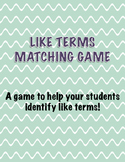 Like Terms Matching Game