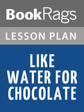 Like Water for Chocolate Lesson Plans