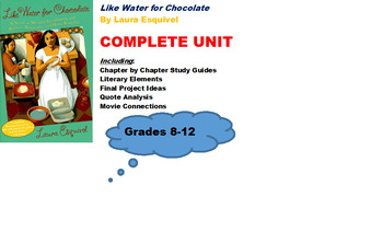 Like Water for Chocolate by Laura Esquivel Unit Plan