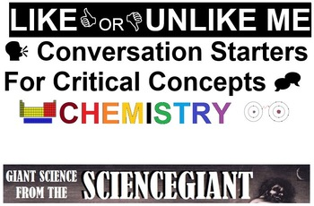 Like or Unlike Me: Chemistry Critical Concept Conversation Starters