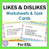 Likes and Dislikes: ESL Worksheets and Conversation Based Tasks