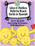 Likes and Dislikes Preferences Bulletin Board Cards in Spanish Set of 22