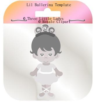 Lil Ballerina Template