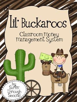 Lil' Buckaroos Classroom Money System