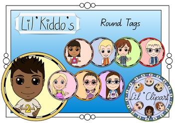 Round Lil' Kiddo's Tags