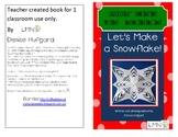 Lil' How to Books: Let's Make a Snowflake