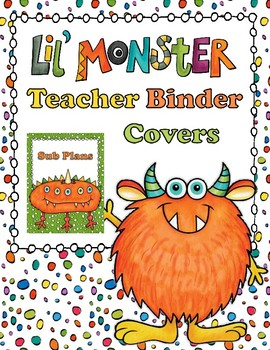 Lil Monster Teacher Binder Covers