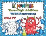 Lil Monster Three Digit Addition Math Craft