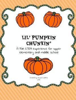 Lil' Pumpkin Chunkin': Fall Themed STEM Experience