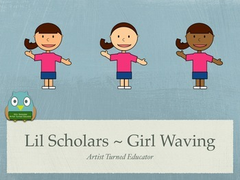 Lil Scholars ~ Girl Waving Freebie
