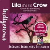 Lila and the Crow - Integrating First Nation Literature in