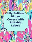 Lilly Pulitzer Binder Covers with Editable Labels