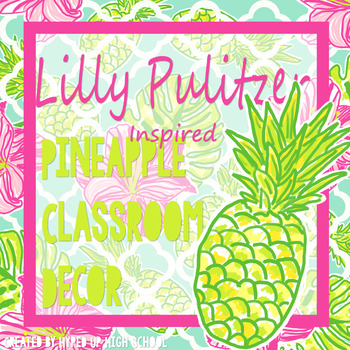 Lilly Pulitzer Inspired Pineapple Classroom Decor
