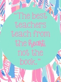 Lilly Pulitzer Inspired Quote Posters