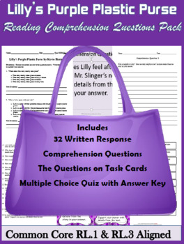 Lilly's Purple Plastic Purse Comprehension Questions CCSS RL.1 & RL.3 Aligned