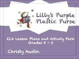 Lilly's Purple Plastic Purse ELA Activity Pack