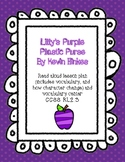 Lilly's Purple Plastic Purse Lesson Plan CCSS.RL.2.3
