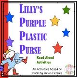 Lilly's Purple Plastic Purse Literacy Activities
