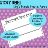 Lilly's Purple Plastic Purse Story Retell RL.1.2