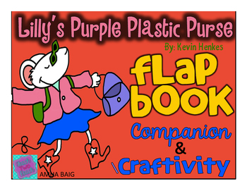 Lilly's Purple Plastic Purse by Kevin Henkes Flap Book and Craftivity