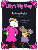 Lilly's Big Day: A Kevin Henkes Book Study
