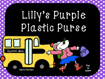 Lilly's Purple Plastic Purse - 35 pgs of Common Core Activities