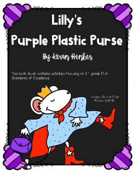 Lilly's Purple Plastic Purse: A Kevin Henkes Book Study