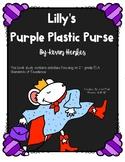 Lilly's Purple Plastic Purse: A Common Core Book Study