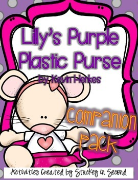 Lilly's Purple Plastic Purse Kevin Henkes {Companion Pack}
