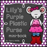 Lilly's Purple Plastic Purse Mini-Book