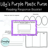 Lilly's Purple Plastic Purse Reading Response Booklet