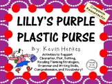 Lilly's Purple Plastic Purse by Kevin Henkes:  A Complete Literature Study!