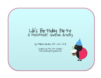Lilo's Birthday Party: A Who and What Question Activity