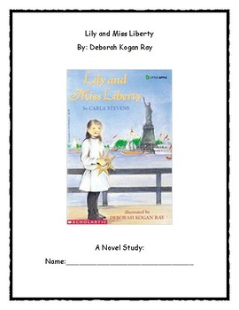 Lily and Miss Liberty Novel Study
